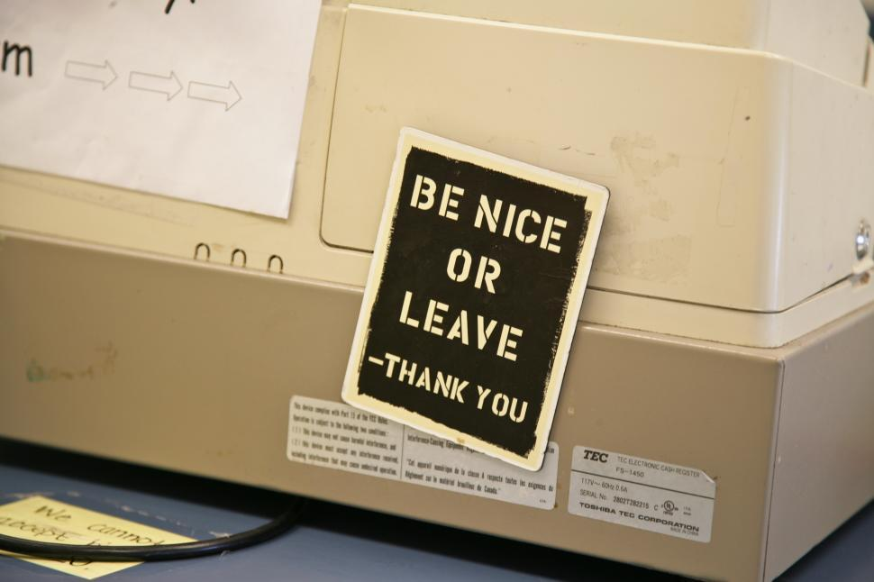 Download Free Stock HD Photo of Be Nice or Leave Online