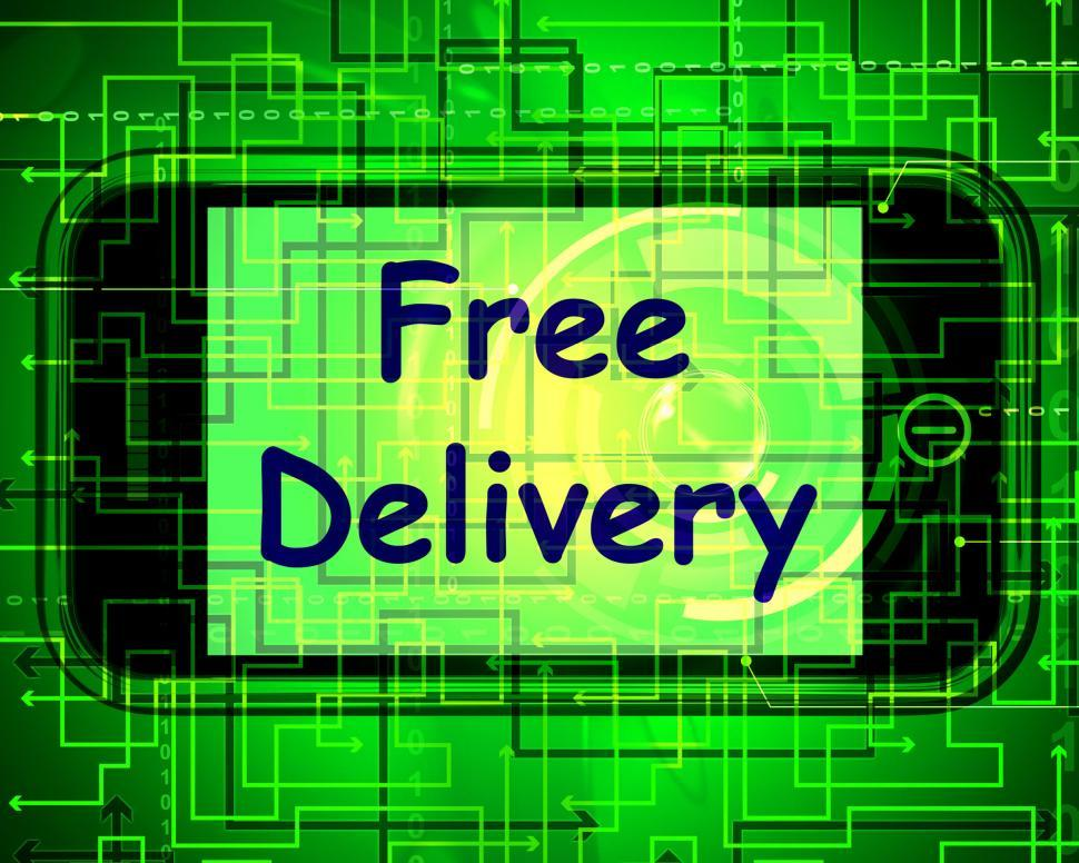Download Free Stock HD Photo of Free Delivery On Phone Shows No Charge Or Gratis Deliver Online