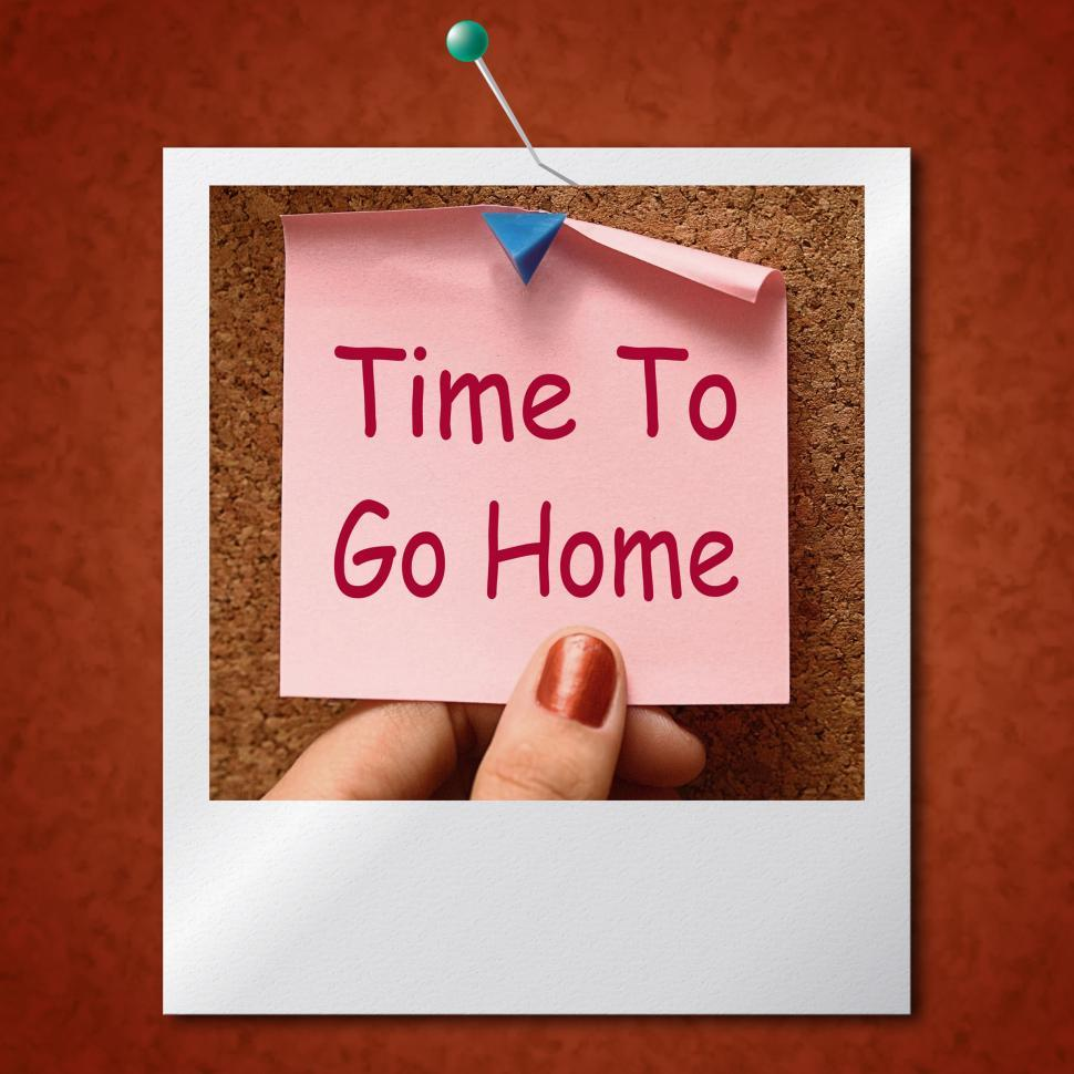 Download Free Stock HD Photo of Time To Go Home Photo Means Leaving Drunk Or Goodbye Online