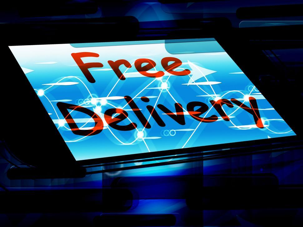 Download Free Stock HD Photo of Free Delivery On Screen Shows No Charge Or Gratis Deliver Online