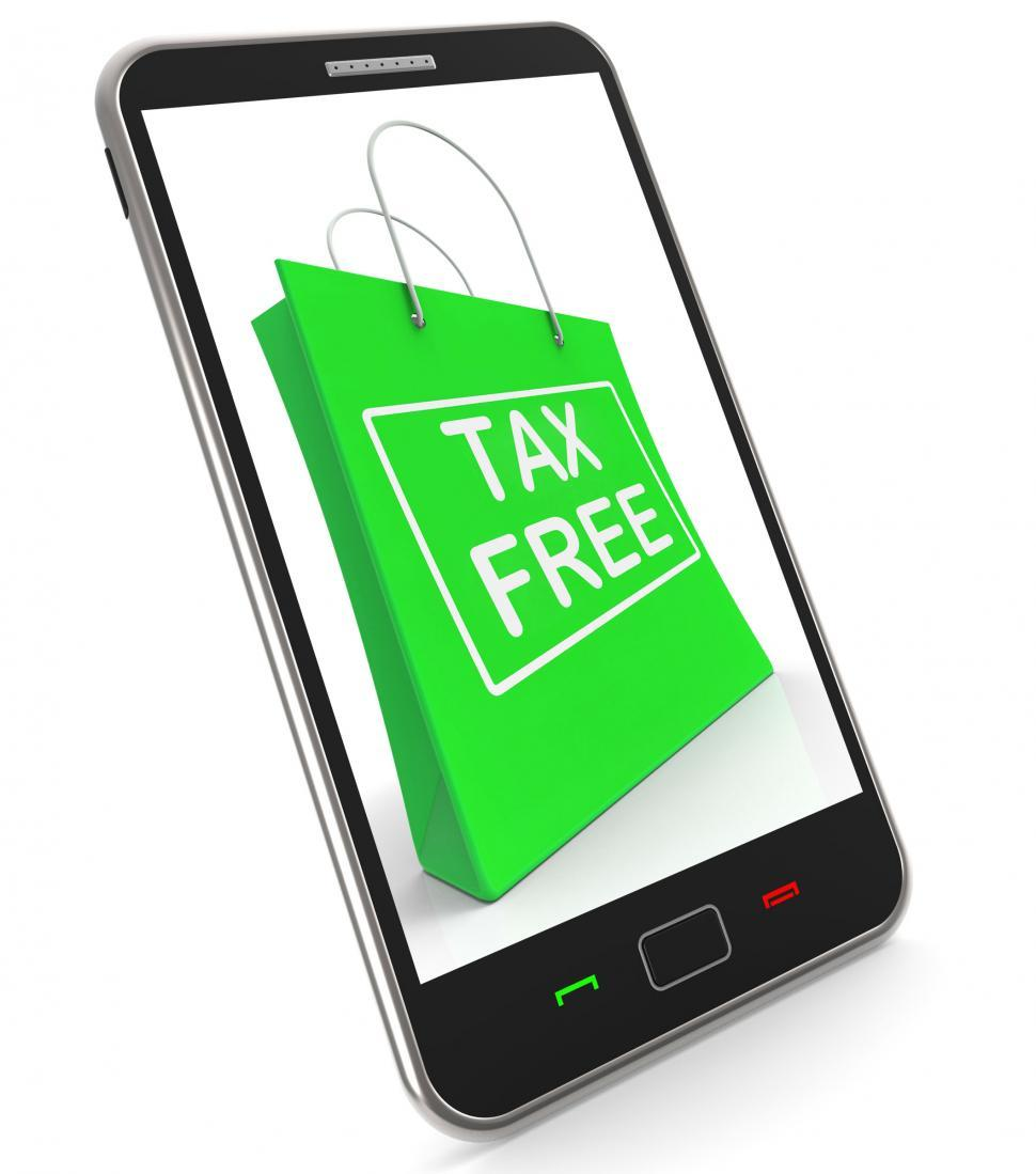 Download Free Stock HD Photo of Tax Free Shopping Phone Shows No Duty Taxation Online