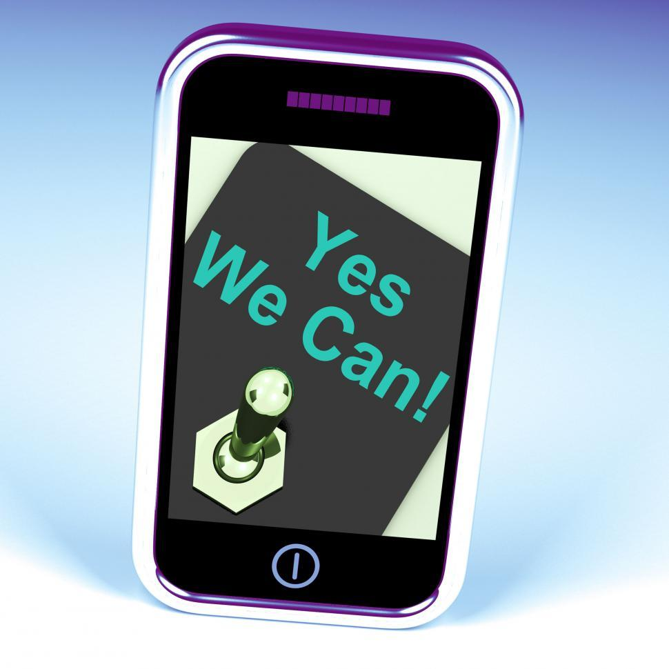 Download Free Stock HD Photo of Yes We Can Switch Shows Motivate Encourage Success Online