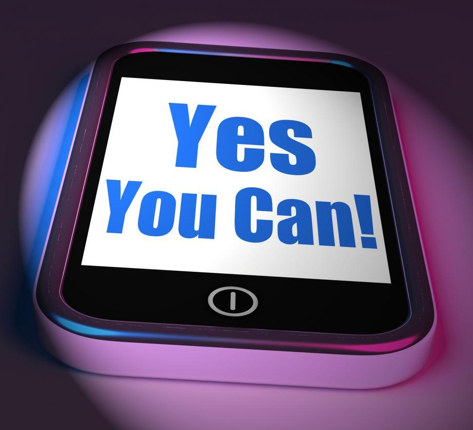 Download Free Stock HD Photo of Yes You Can On Phone Displays Motivate Encourage Success Online