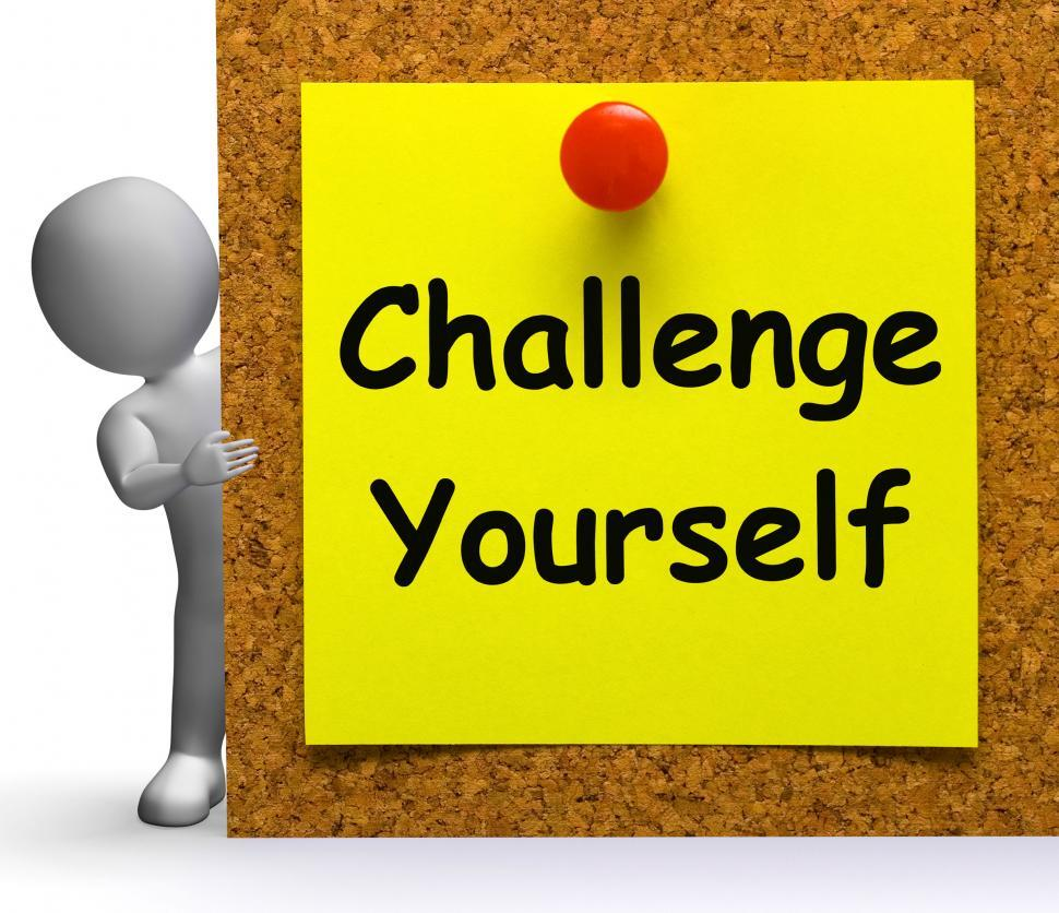 Download Free Stock HD Photo of Challenge Yourself Note Means Be Determined Or Motivated Online