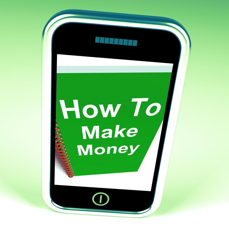 Download Free Stock HD Photo of How to Make Money on Phone Represents Getting Wealthy Online