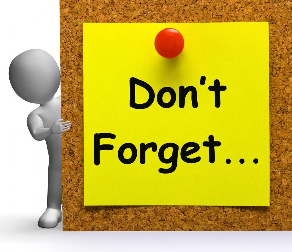 Download Free Stock HD Photo of Don t Forget Note Means Important Remember Or Forgetting Online