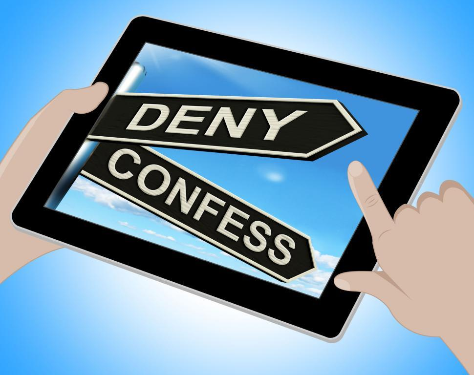 Download Free Stock HD Photo of Deny Confess Tablet Means Refute Or Admit To Online