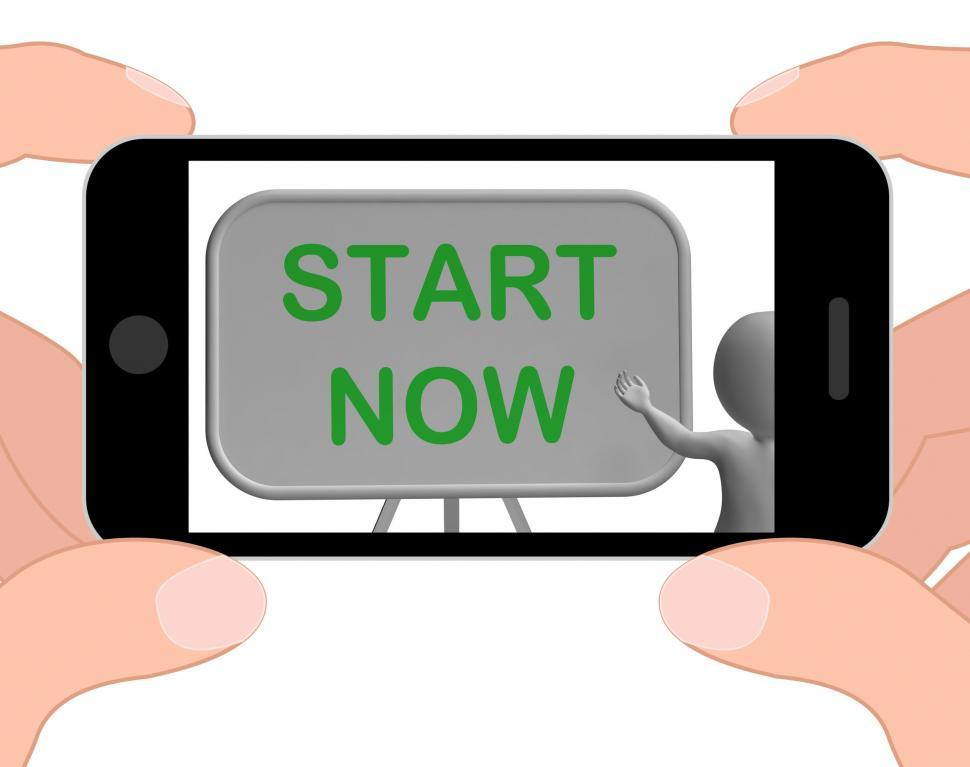 Download Free Stock HD Photo of Start Now Phone Means Begin Today And Immediately Online