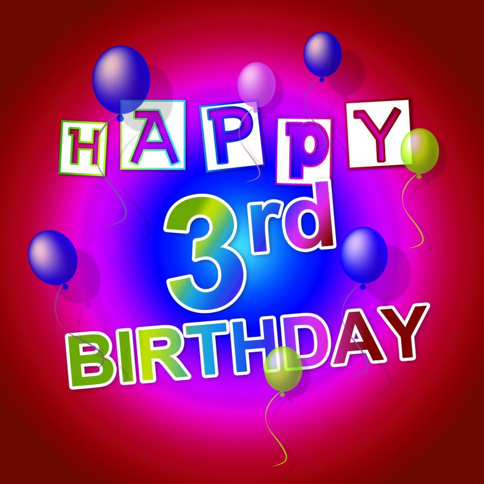 Get Free Stock Photos Of Happy Birthday Shows 3rd Parties And