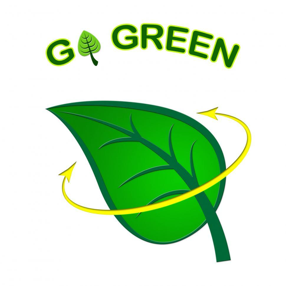 Download Free Stock HD Photo of Go Green Represents Earth Day And Eco-Friendly Online