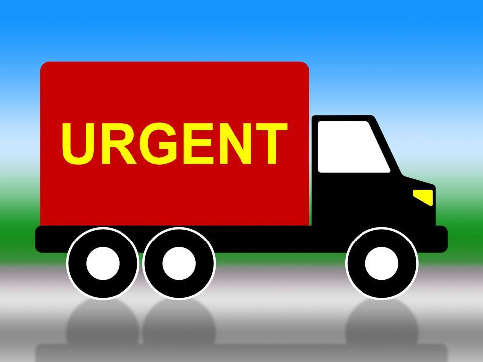 Download Free Stock HD Photo of Truck Urgent Shows Critical Freight And Transporting Online