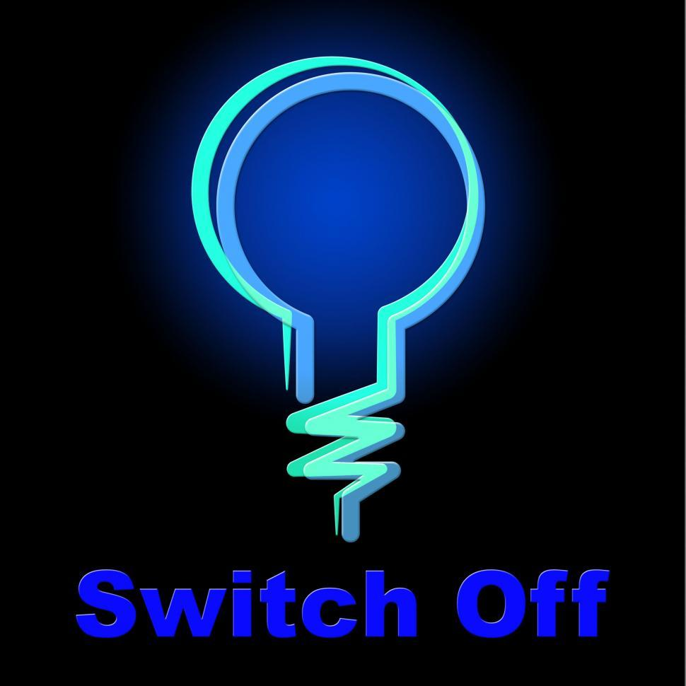 Download Free Stock HD Photo of Switch Off Means Save Electricity And Energy Online