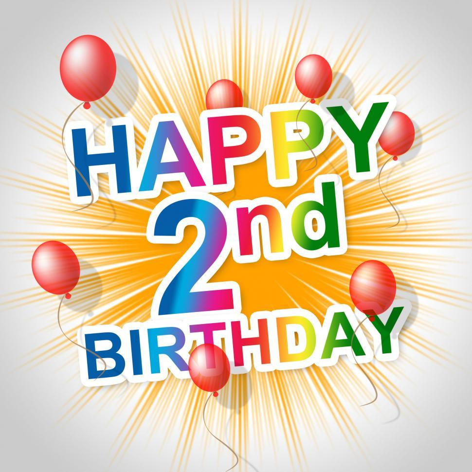 Download Free Stock HD Photo of Happy Birthday Indicates Congratulating Celebrating And 2Nd Online