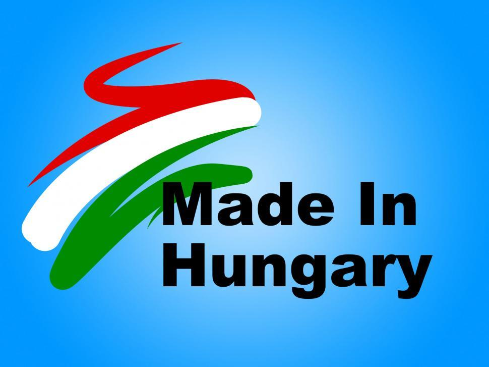 Download Free Stock HD Photo of Trade Hungary Represents Made In And European Online