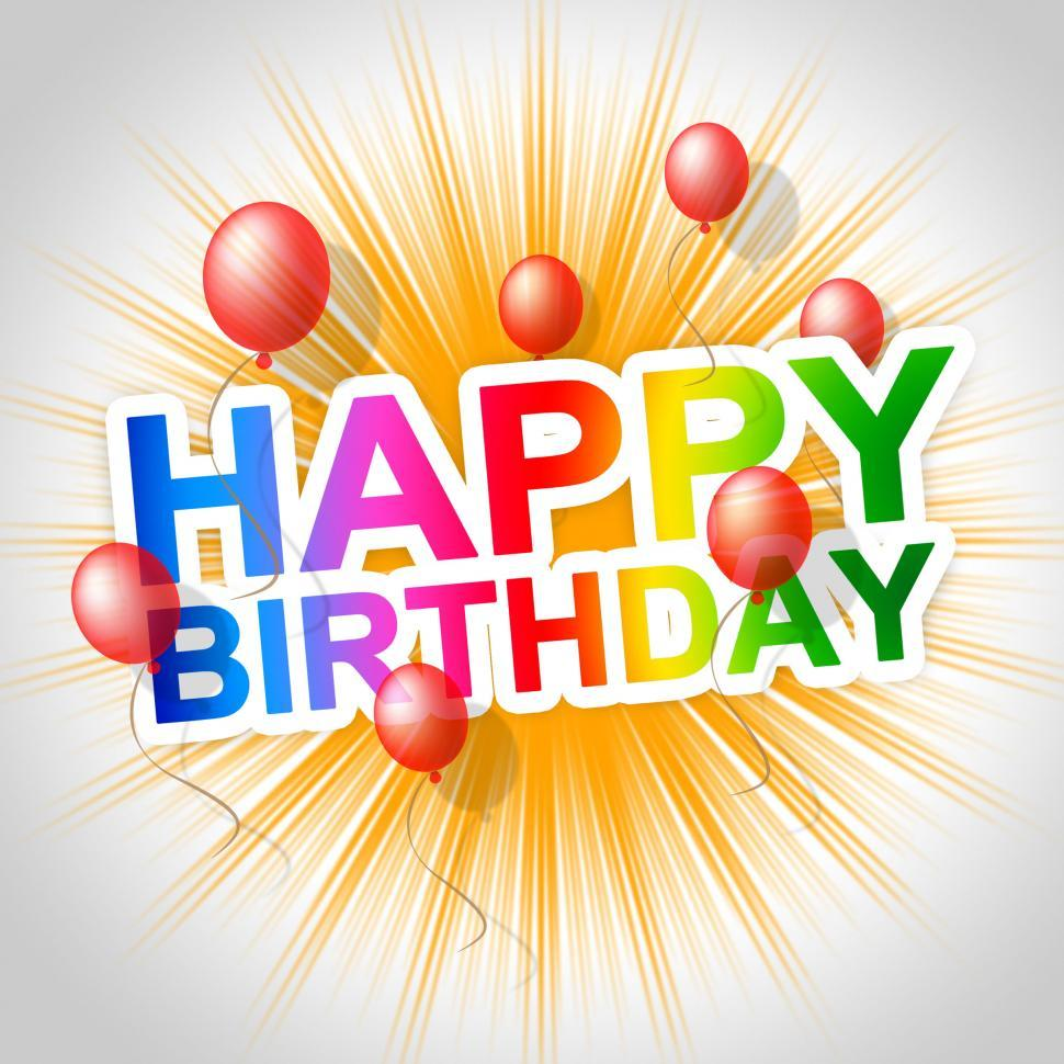 Download Free Stock HD Photo Of Happy Birthday Means Congratulating Congratulations And Fun Online