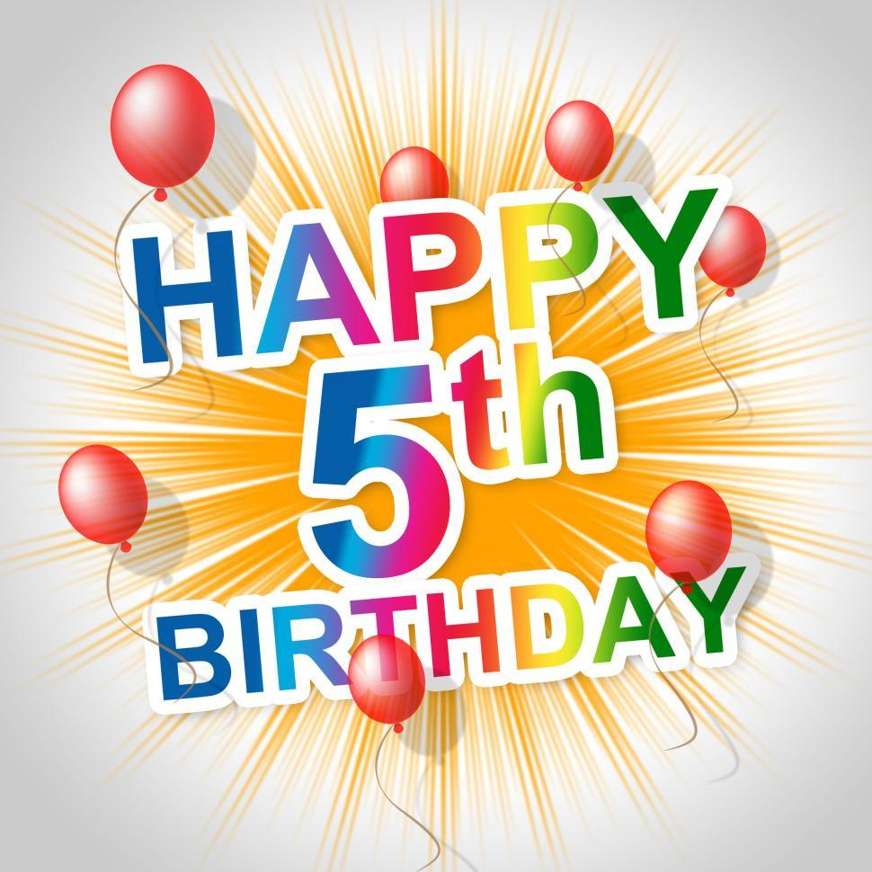Download Free Stock HD Photo of Happy Birthday Means Five Congratulations And Greetings Online