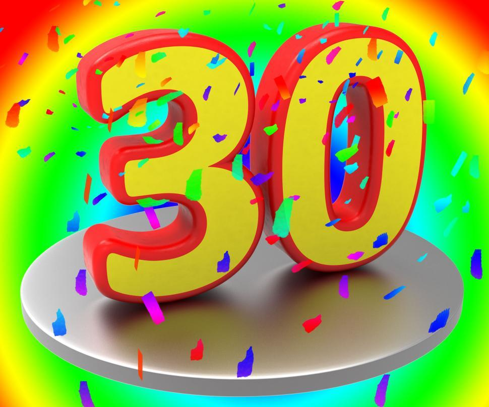 Get Free Stock Photos Of Thirty Anniversary Indicates Birthday Party