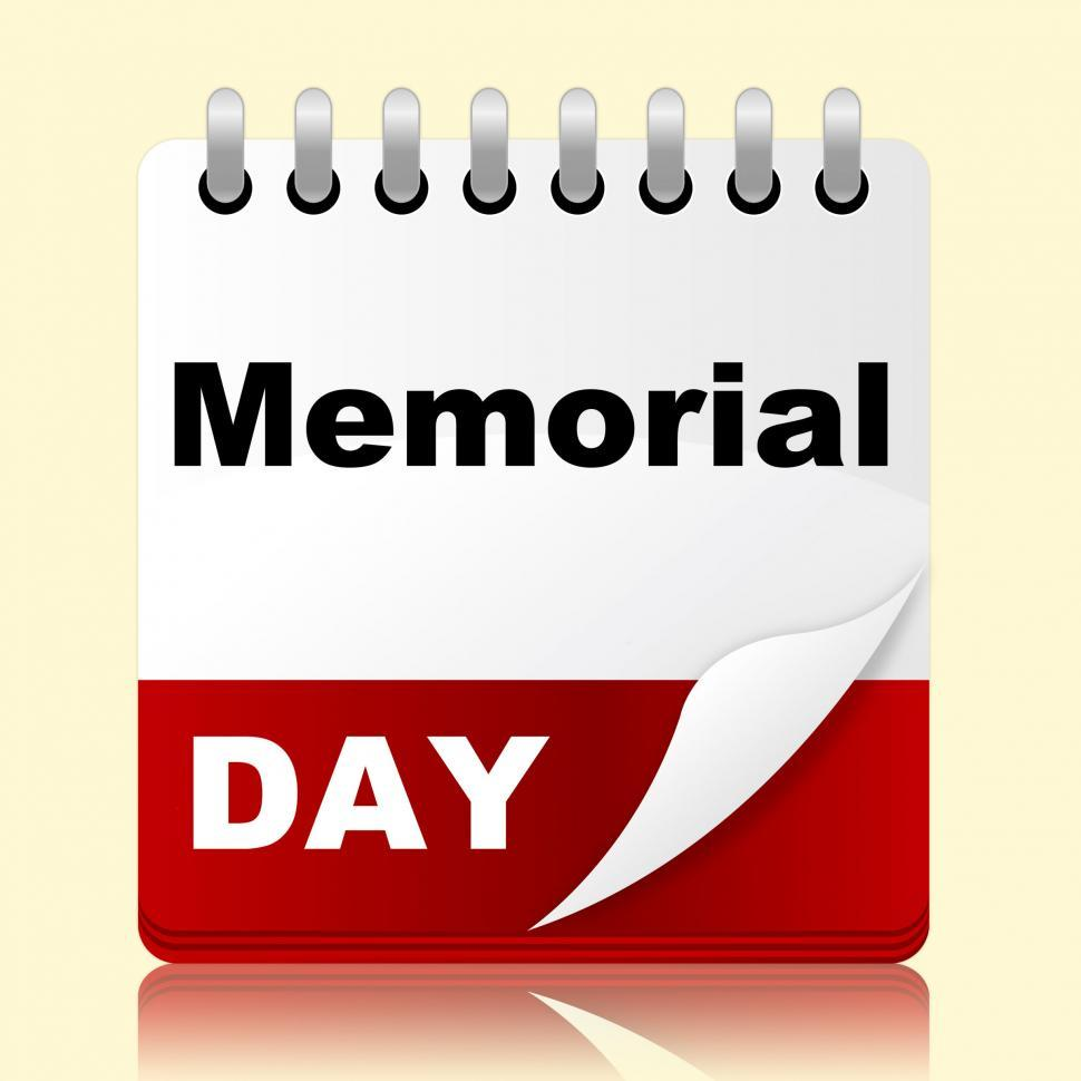 Download Free Stock HD Photo of Memorial Day Indicates America Patriotism And Appointment Online