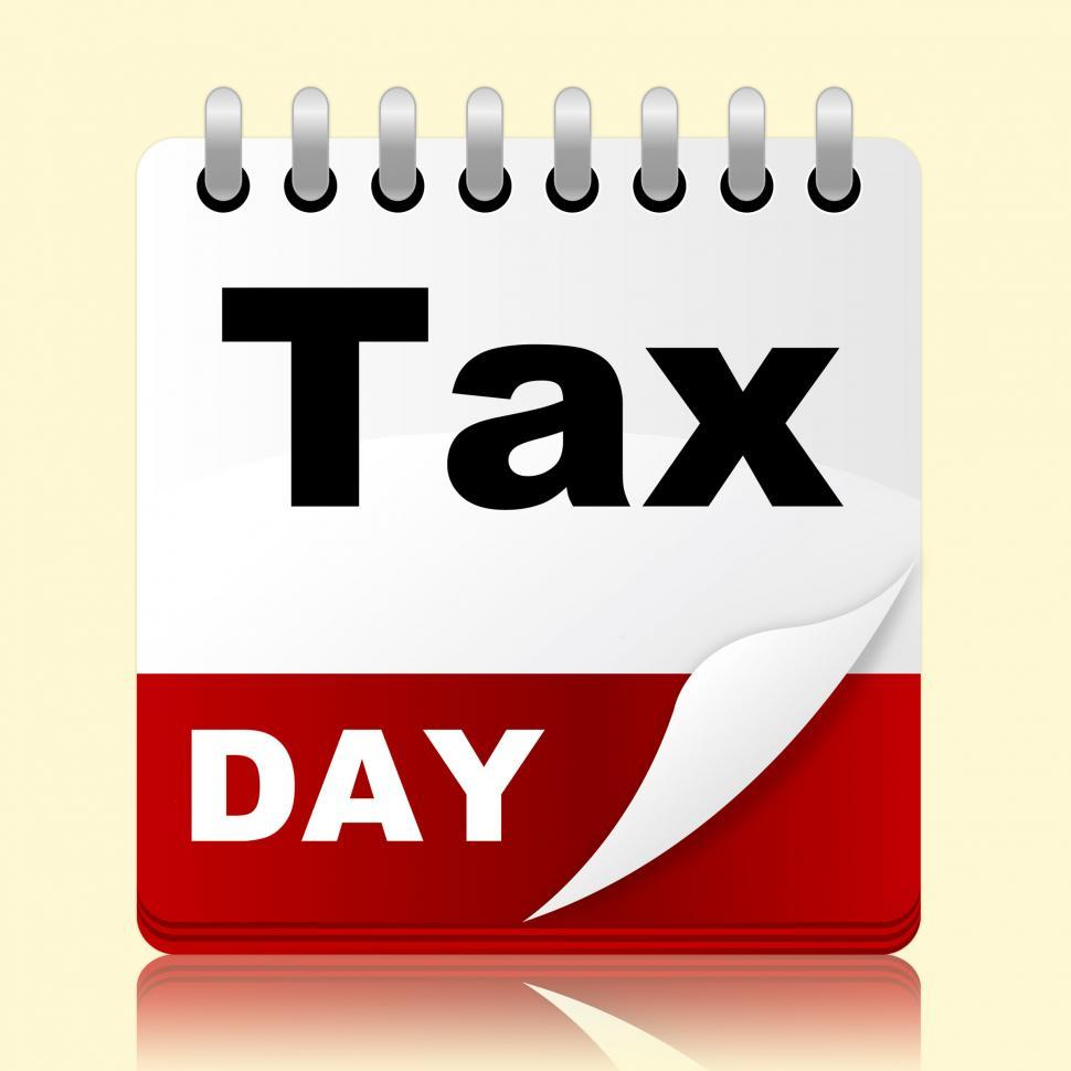 Download Free Stock HD Photo of Tax Day Indicates Irs Reminder And Planner Online
