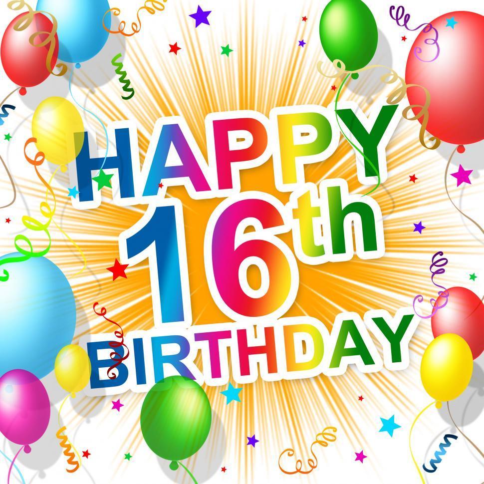 Get Free Stock Photos Of Birthday Sixteenth Represents Celebration