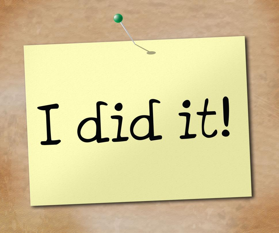 Download Free Stock HD Photo of I Did It Means Achieve Message And Advertisement Online