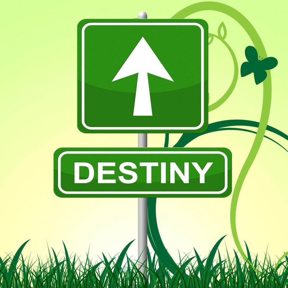 Download Free Stock HD Photo of Destiny Sign Represents Pointing Progress And Future Online