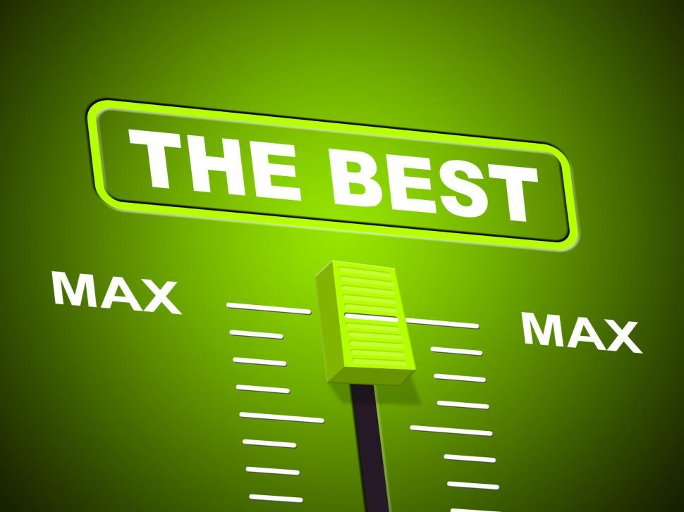 Download Free Stock HD Photo of Best Max Represents Upper Limit And Ceiling Online