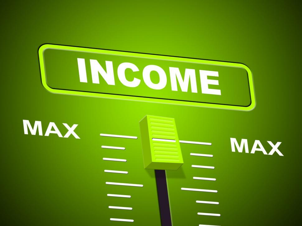 Download Free Stock HD Photo of Max Income Represents Upper Limit And Most Online