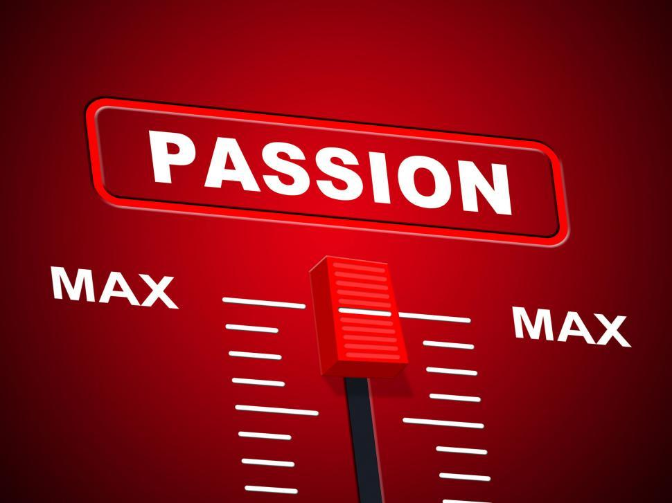 Download Free Stock HD Photo of Passion Max Represents Upper Limit And Ceiling Online