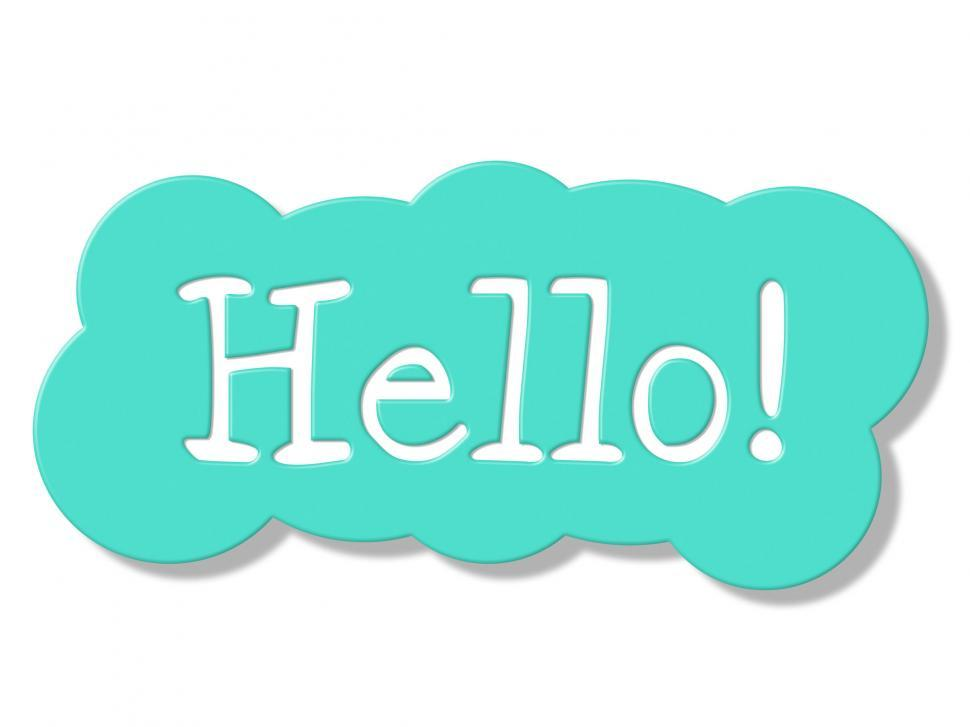 Download Free Stock HD Photo of Hello Sign Shows How Are You And Display Online