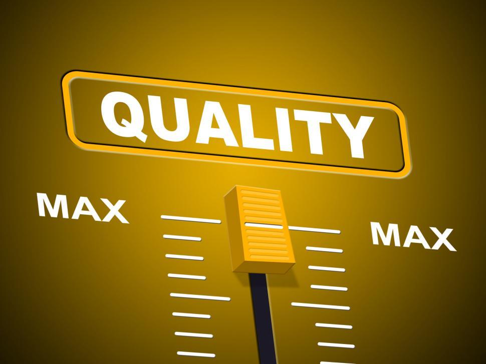 Download Free Stock HD Photo of Max Quality Indicates Approval Ceiling And Certify Online