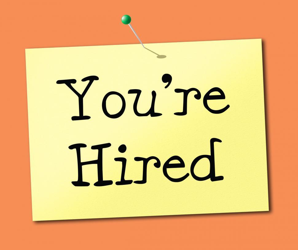 Download Free Stock HD Photo of You re Hired Means Employ Me And Hiring Online