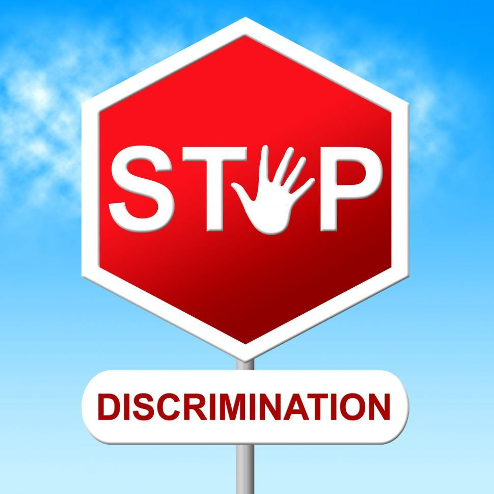 Download Free Stock HD Photo of Stop Discrimination Indicates Warning Sign And Bias Online