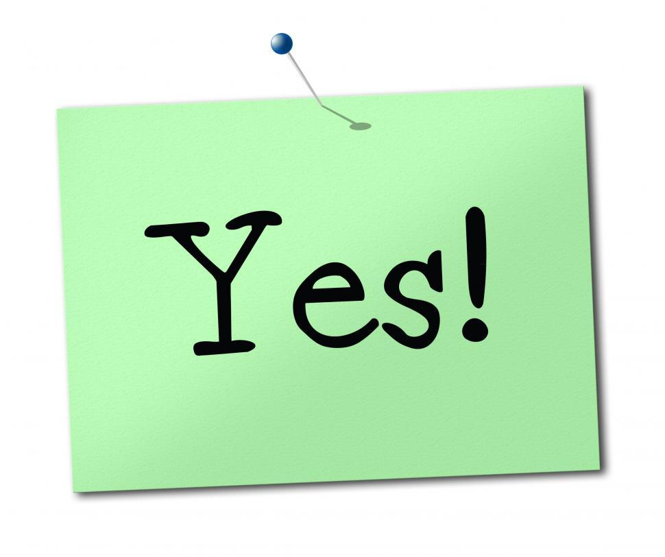 Download Free Stock HD Photo of Yes Sign Shows All Right And Agree Online