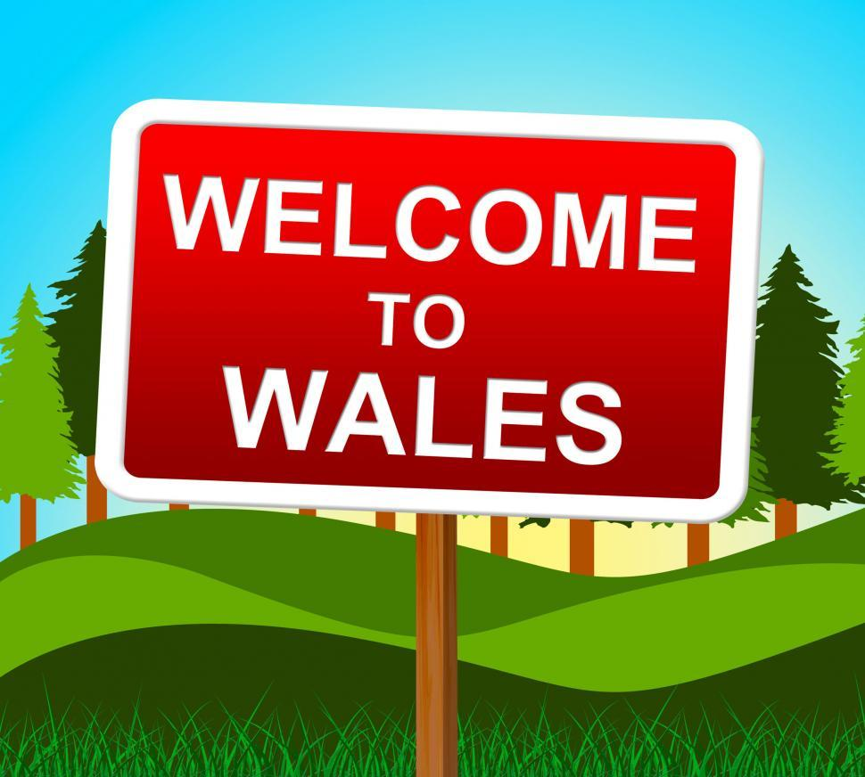Download Free Stock HD Photo of Welcome To Wales Indicates Welsh Invitation And Meadows Online