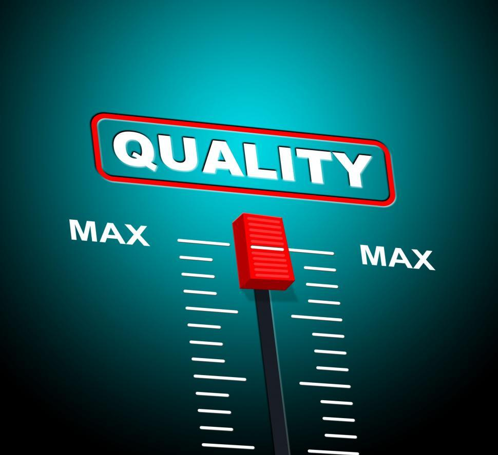 Download Free Stock HD Photo of Max Quality Means Upper Limit And Approval Online