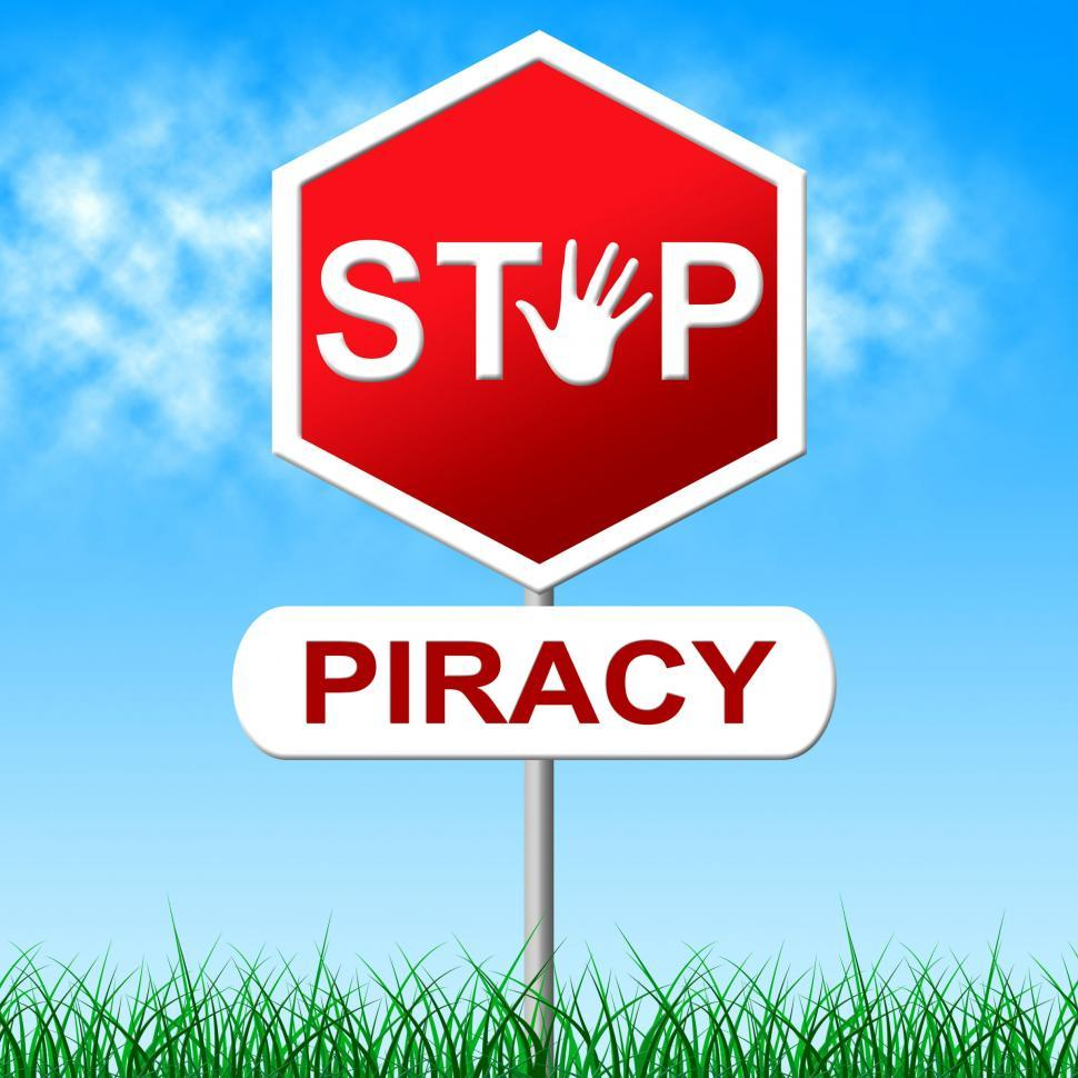Download Free Stock HD Photo of Piracy Stop Indicates Copy Right And Caution Online