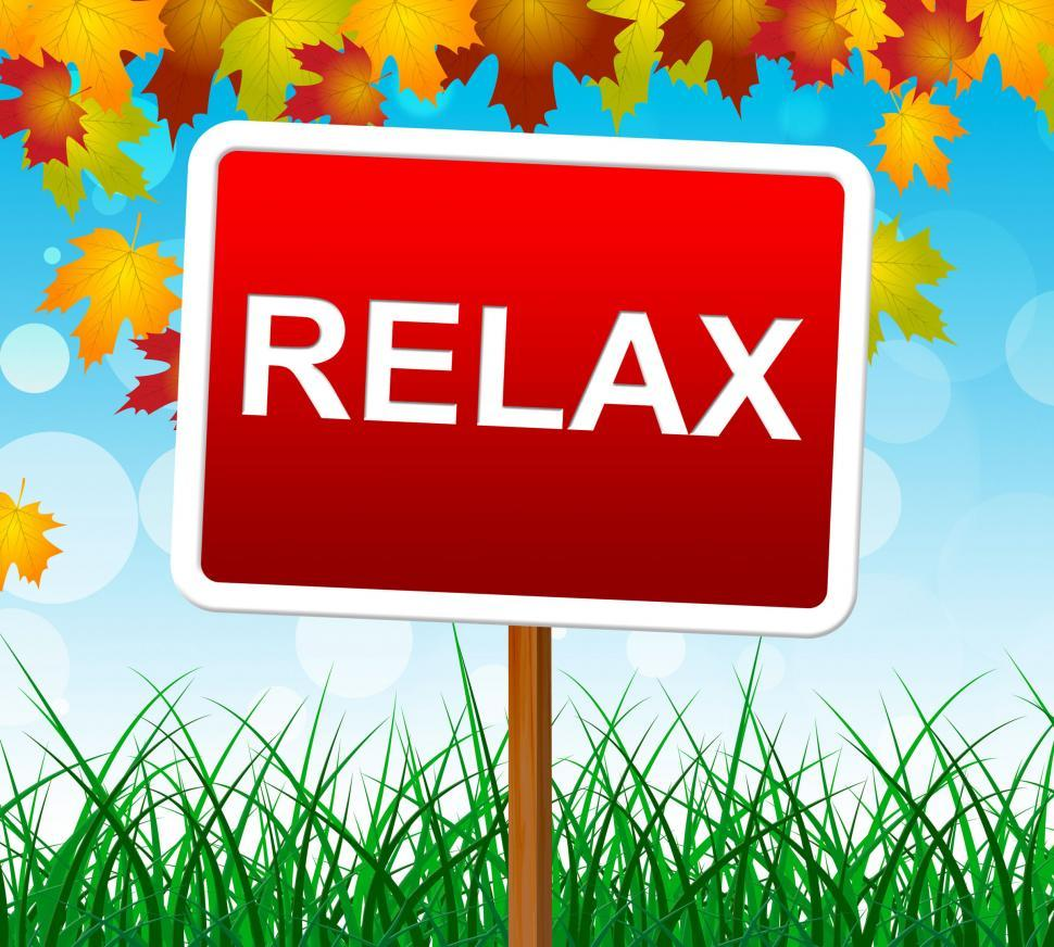 Download Free Stock HD Photo of Relaxation Relax Indicates Relief Relaxing And Recreation Online