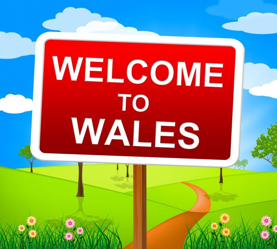 Download Free Stock HD Photo of Welcome To Wales Means Invitation Countryside And Nature Online
