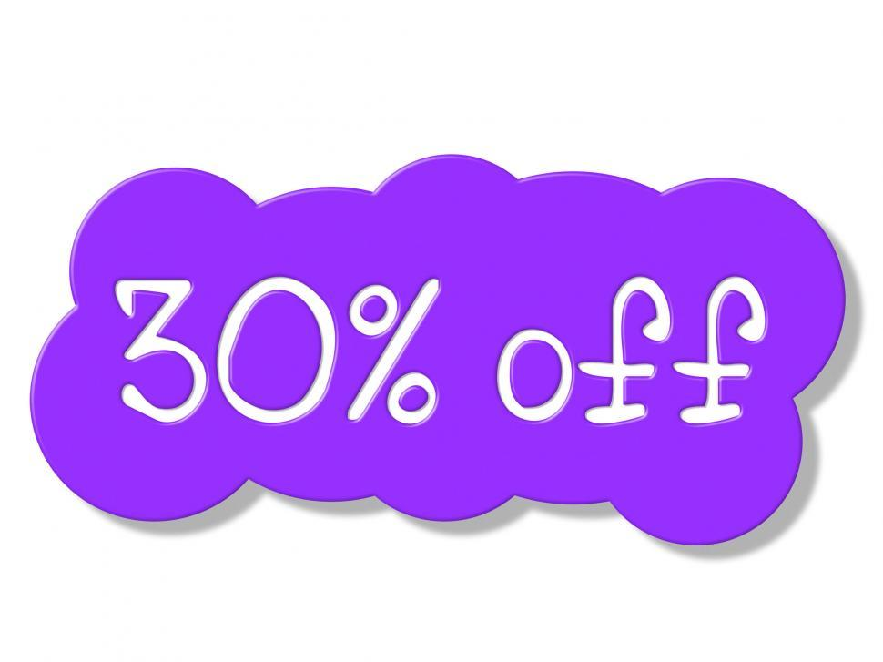 Download Free Stock HD Photo of Thirty Percent Off Shows Discount Savings And Promotion Online