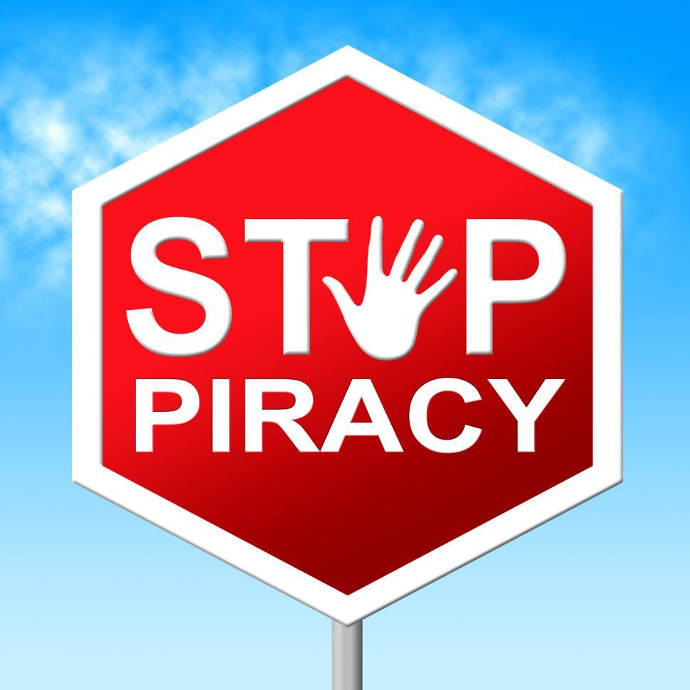 Download Free Stock HD Photo of Piracy Stop Means Copy Right And Caution Online