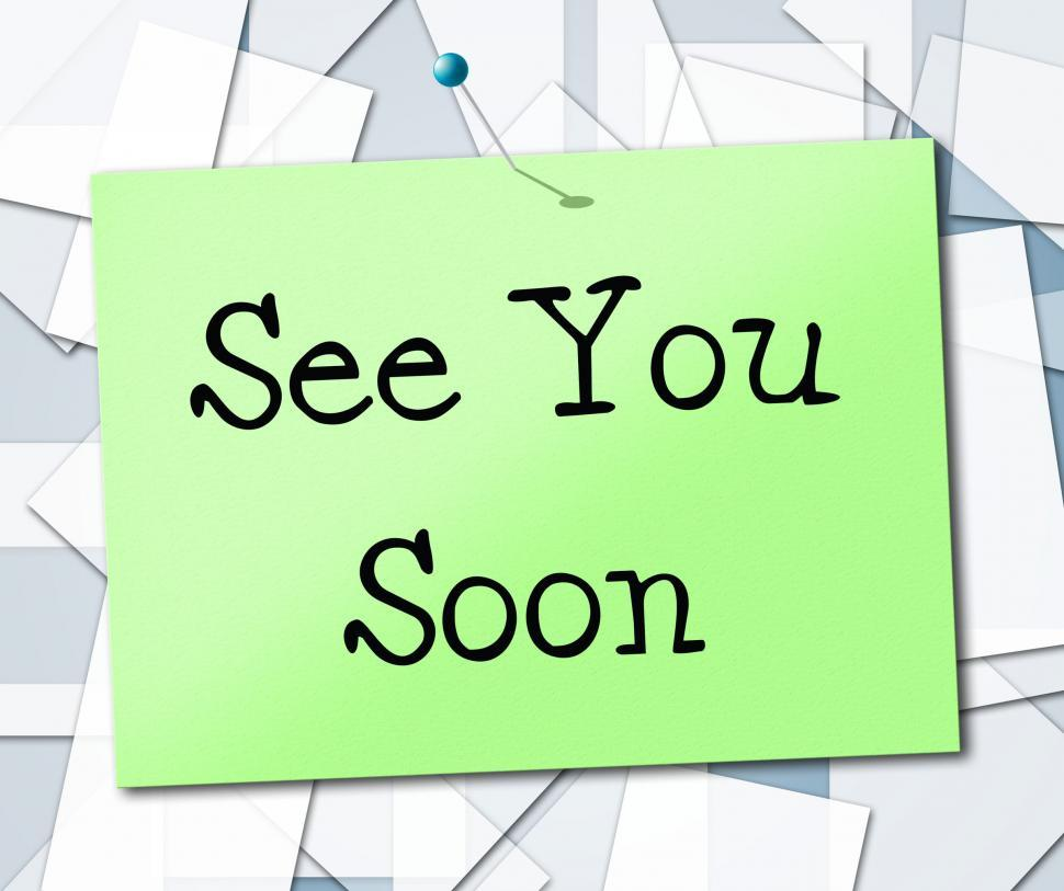 Download Free Stock HD Photo of See You Soon Represents Good Bye And Farewell Online