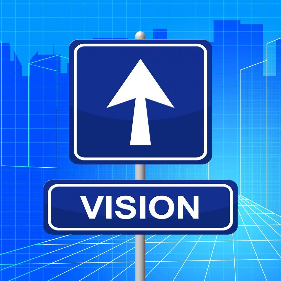 Download Free Stock HD Photo of Vision Sign Represents Signboard Display And Missions Online
