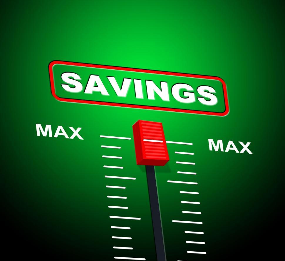 Download Free Stock HD Photo of Savings Max Means Upper Limit And Extremity Online