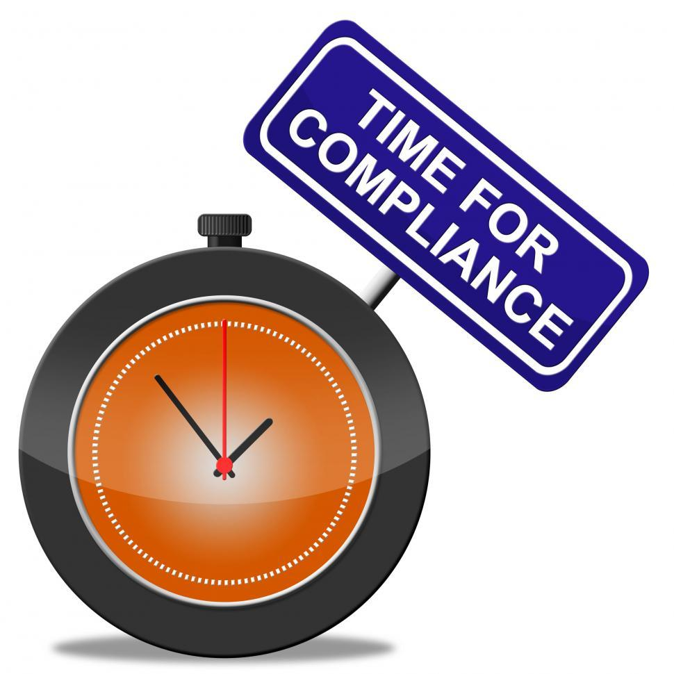 Download Free Stock HD Photo of Time For Compliance Means Agree To And Conform Online