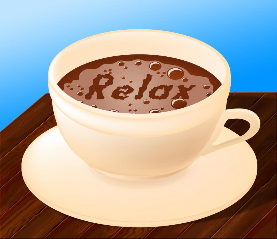 Download Free Stock HD Photo of Relax Coffee Indicates Relaxation Relief And Cafe Online