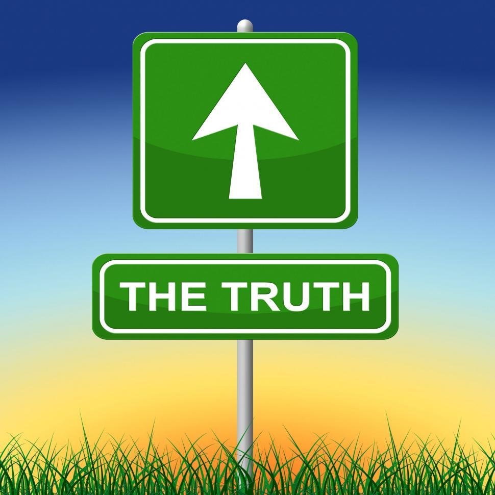 Download Free Stock HD Photo of Truth Sign Shows No Lie And Accuracy Online