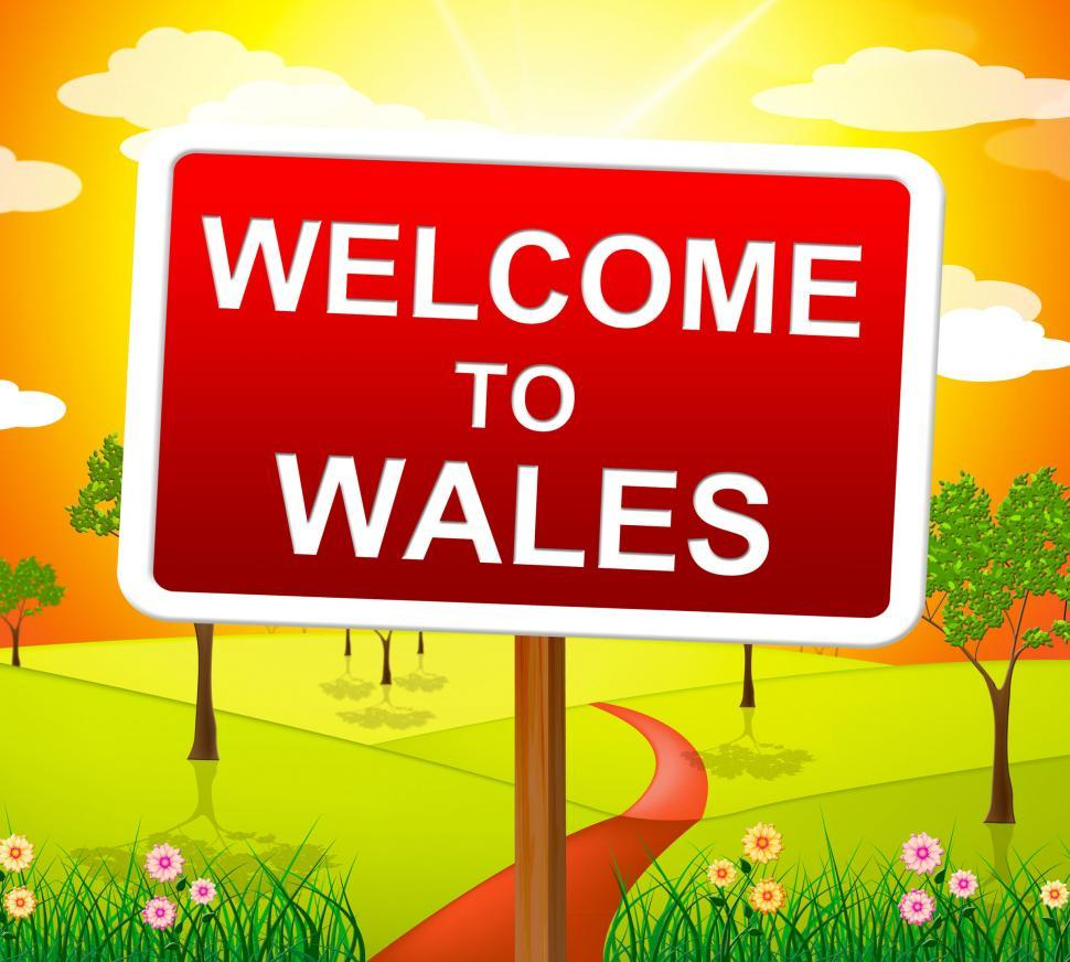 Download Free Stock HD Photo of Welcome To Wales Indicates Picturesque Scene And Environment Online