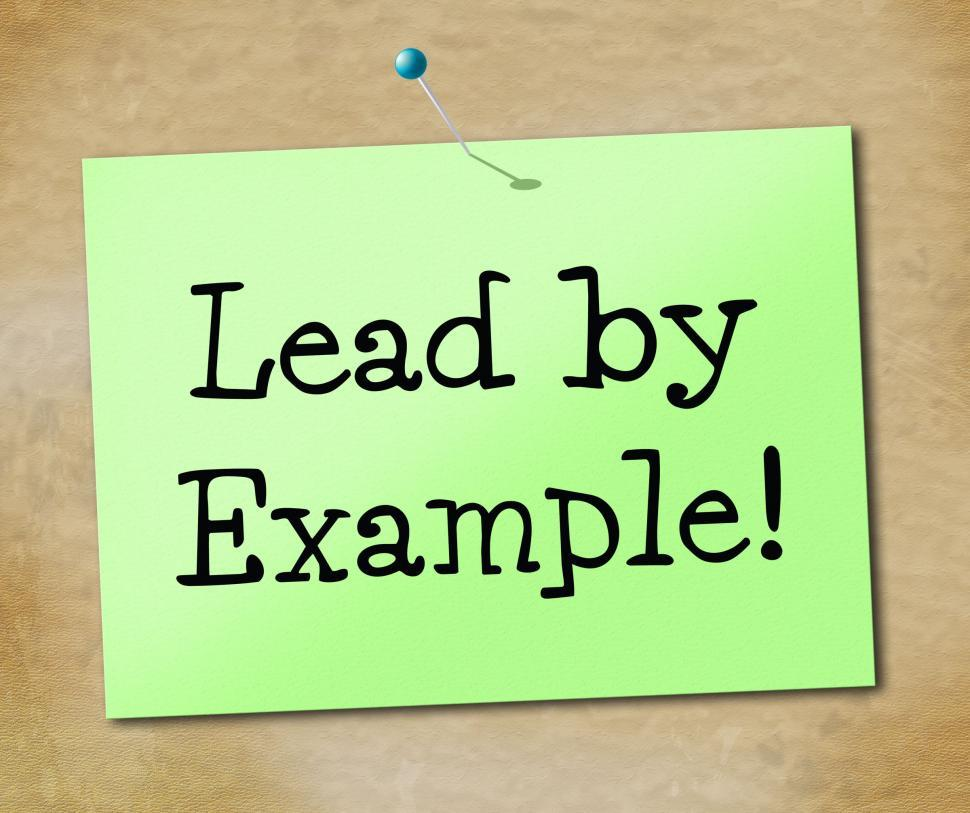 Download Free Stock HD Photo of Lead By Example Indicates Directing Command And Guidance Online