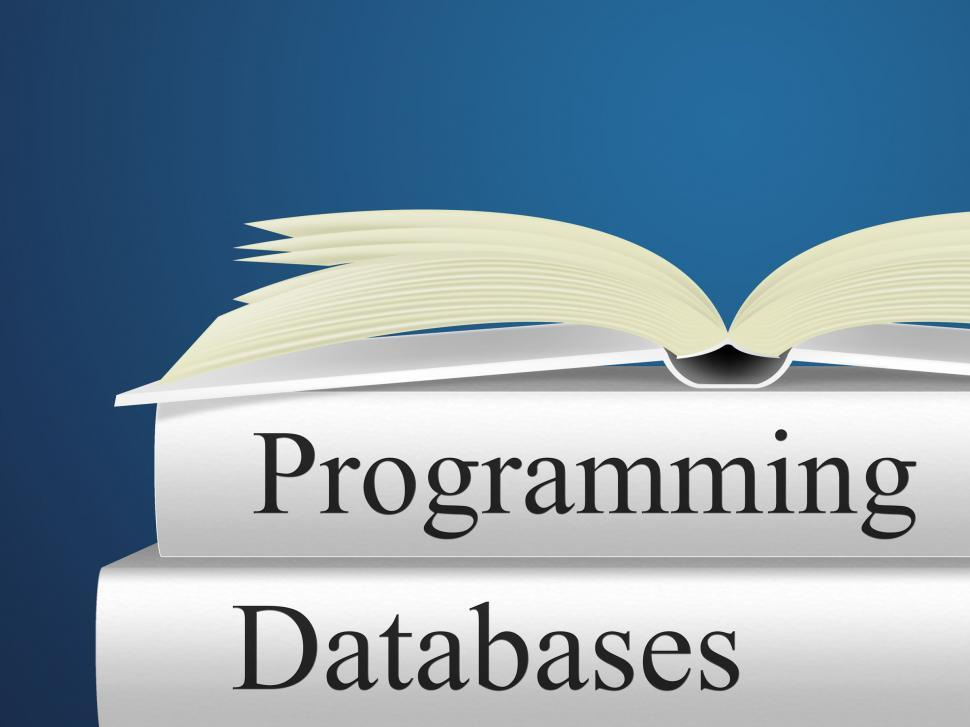 Download Free Stock HD Photo of Databases Programming Indicates Software Design And Application Online